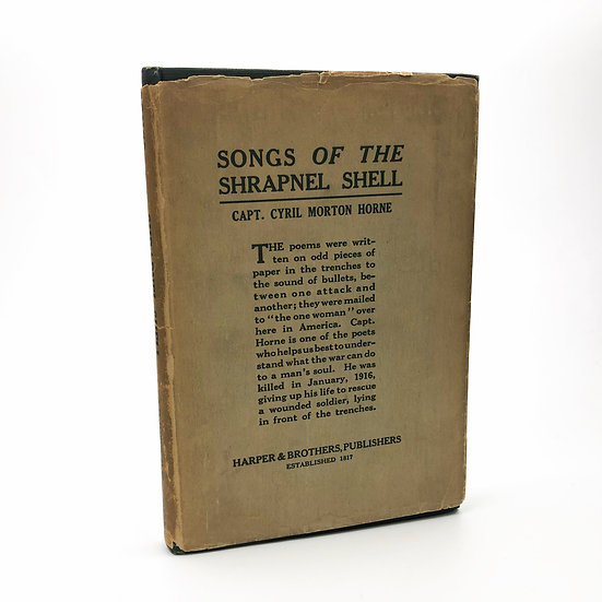 Songs of The Shrapnel Shell by Cyril Morton Horne 1st / 1st 1918