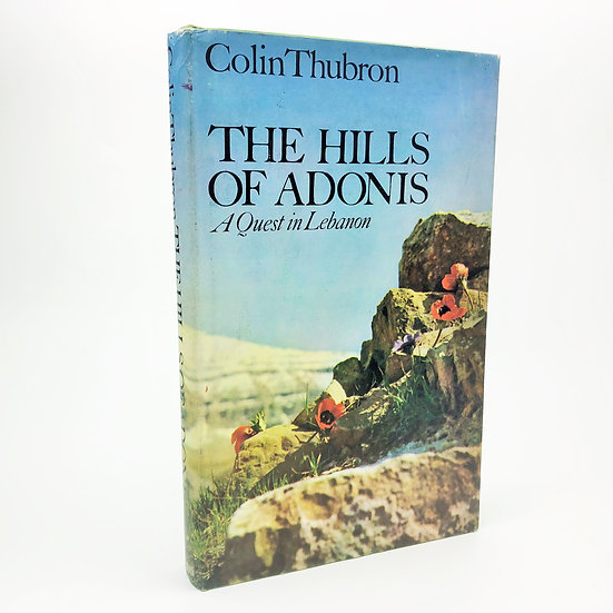 The Hills of Adonis Signed by Colin Thubron 1st / 1st 1968