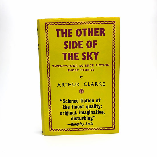The Other Side of the Sky by Arthur C Clarke 1st / 1st 1961