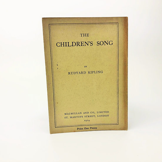 The Children's Song by Rudyard Kipling 1st / 1st 1914