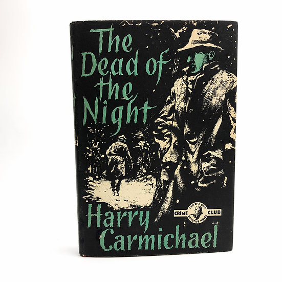 The Dead of the Night by Harry Carmichael 1st / 1st 1956
