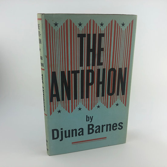The Antiphon by Djuna Barnes 1st / 1st 1958