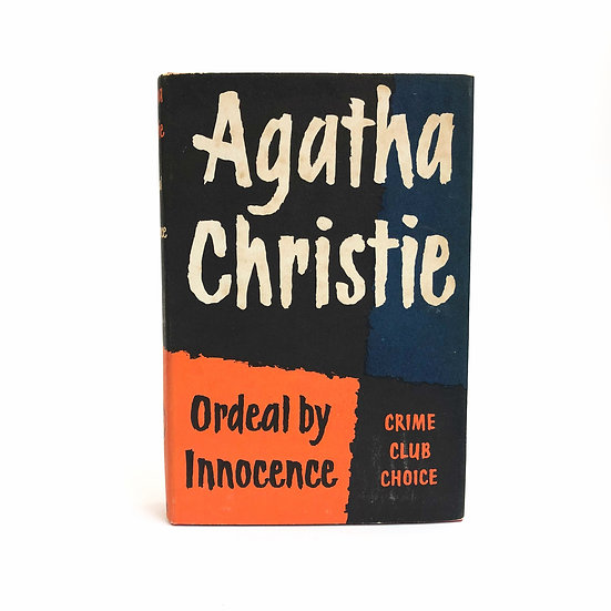 Ordeal by Innocence by Agatha Christie, 1st/1st, 1958
