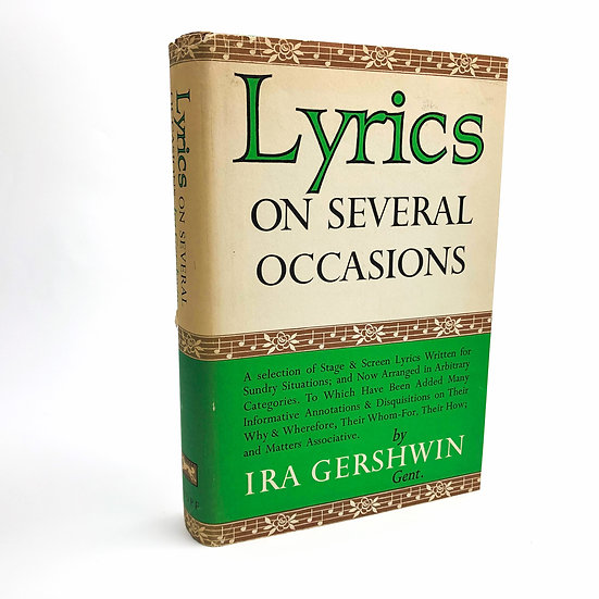 Lyrics on Several Occasions Signed by Ira Gershwin 1st / 1st 1959