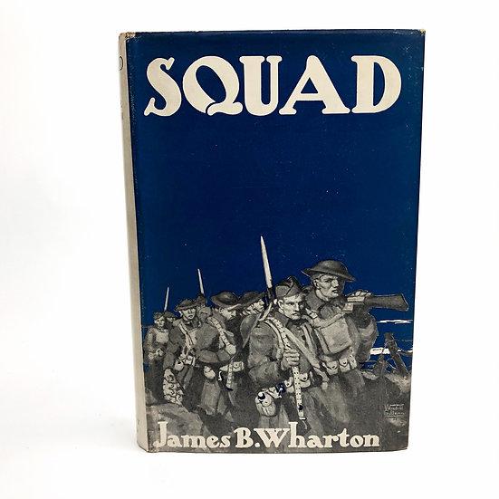 Squad by James B Wharton 1st / 1st 1929