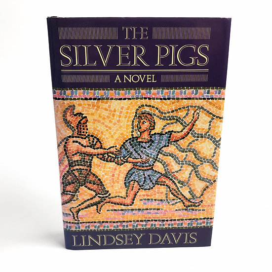 The Silver Pigs by Lindsey Davis, 1st/1st, 1989