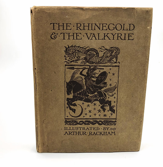 The Rhinegold & The Valkyrie illustrated by Arthur Rackham 1st / 1st 1910