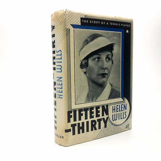 Fifteen-thirty by Helen Wills 1st / 1st 1937