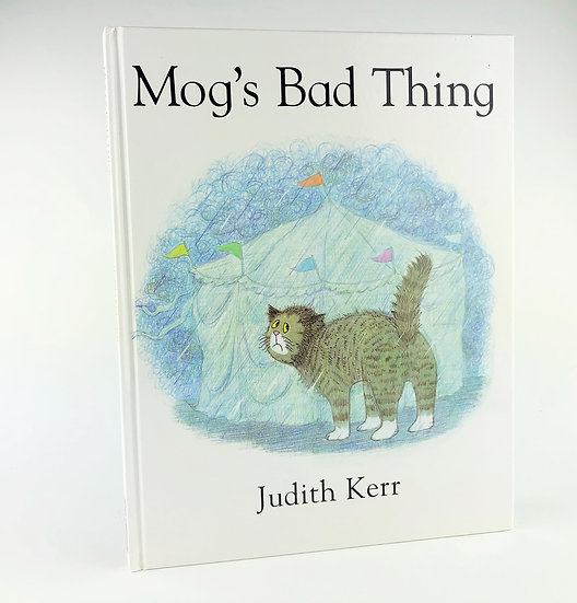 Mog's Bad Thing by Judith Kerr 1st / 1st 2000