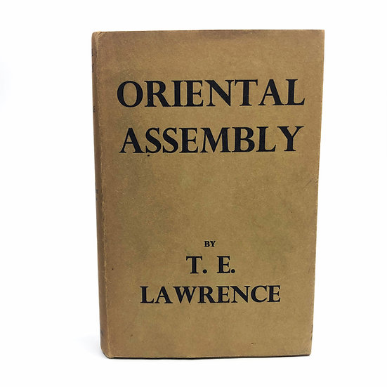Oriental Assembly by T.E. Lawrence 1st / 1st 1939