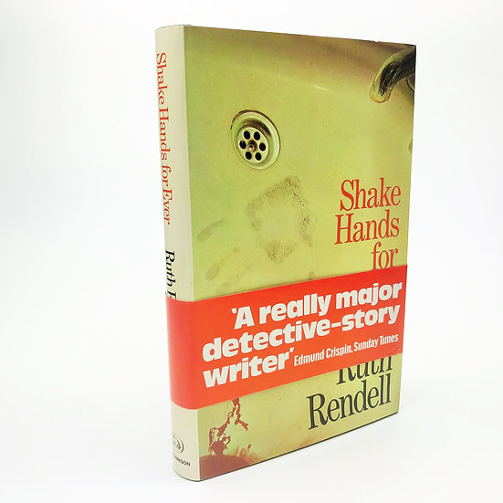 Shake Hands For Ever Signed by Ruth Rendell 1st / 1st 1975
