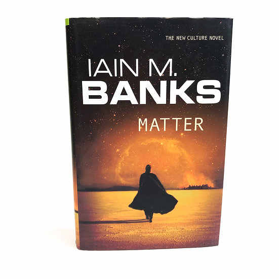 Matter by Iain M. Banks, 1st/ 1st 2008