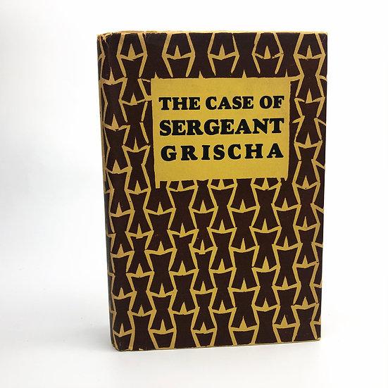 The Case of Sergeant Grischa by Arnold Zweig 1st / 1st 1928