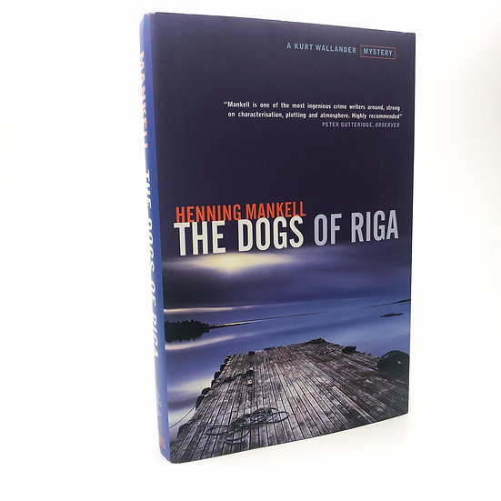 The Dogs of Riga by Henning Mankell 1st / 1st 2001