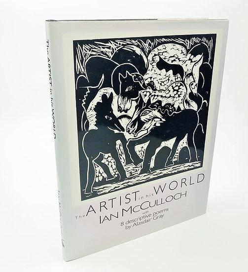 The Artist in his World signed by Alasdair Gray / Ian McCulloch 1st 1988