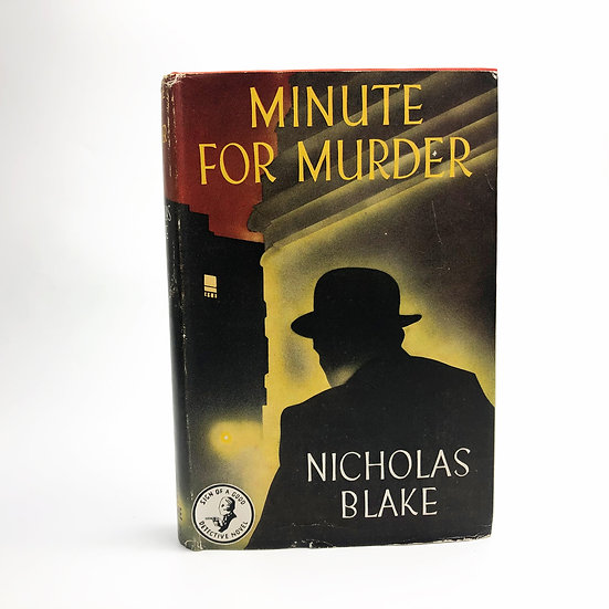 Minute For Murder by Nicholas Blake 1st / 1st 1947