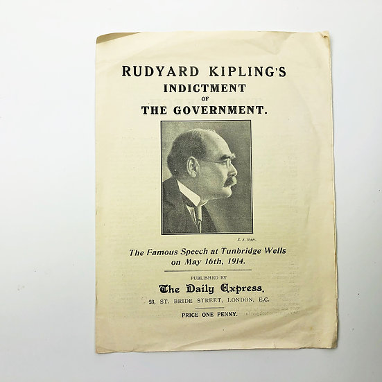 Rudyard Kipling's Indictment of The Government 1st 1914