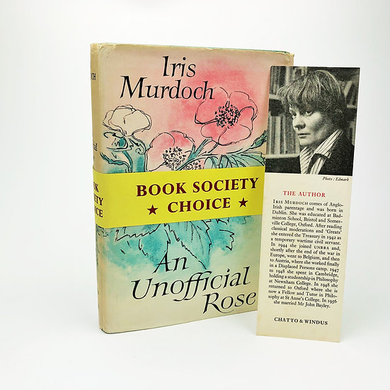 An Unofficial Rose by Iris Murdoch 1st / 1st 1962
