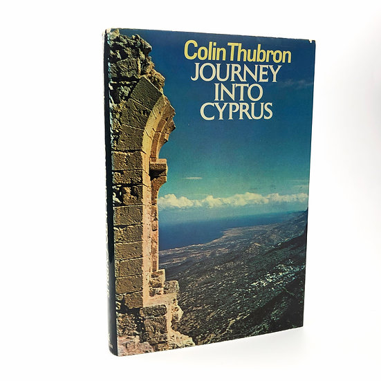 Journey into Cyprus Signed by Colin Thubron 1st / 1st 1975