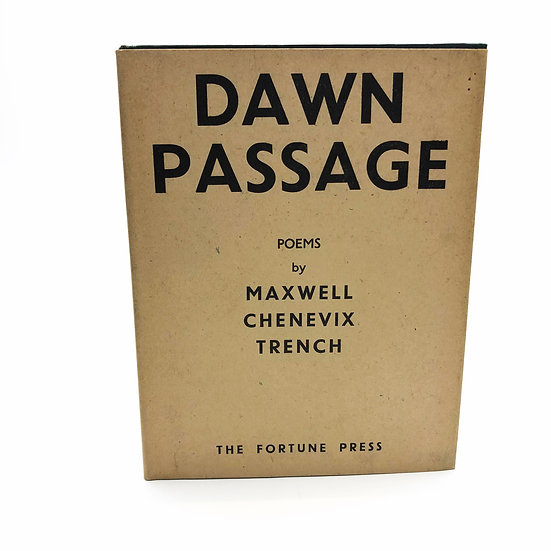 Dawn Passage by Maxwell Chenevix Trench 1st / 1st 1945