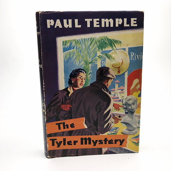 The Tyler Mystery by Paul Temple (Francis Durbridge) 1st / 1st 1957