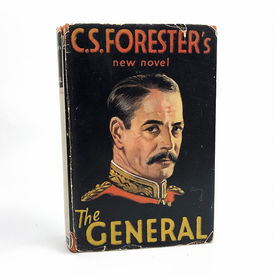 The General by C.S. Forester 1st / 1st 1936