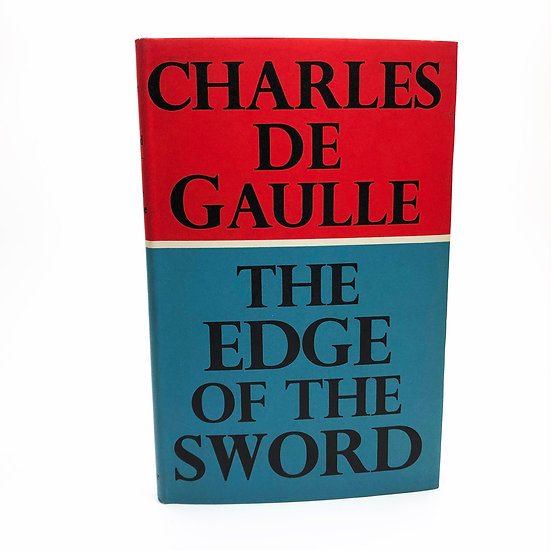 The Edge Of The Sword by Charles De Gaulle 1st / 1st 1960