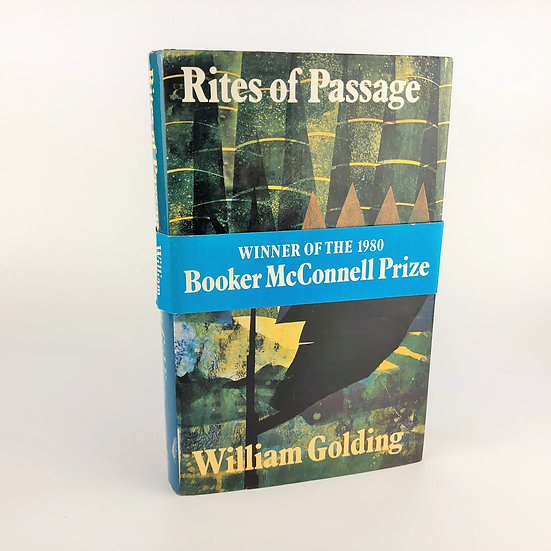 Rites of Passage by William Golding 1st / 1st 1980 with the wraparound band