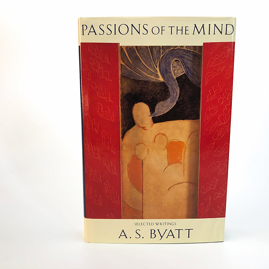 Passions of the Mind signed by A.S. Byatt 1st / 1st 1991