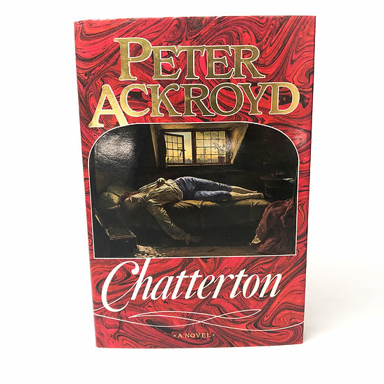 Chatterton signed by Peter Ackroyd 1st / 1st 1987