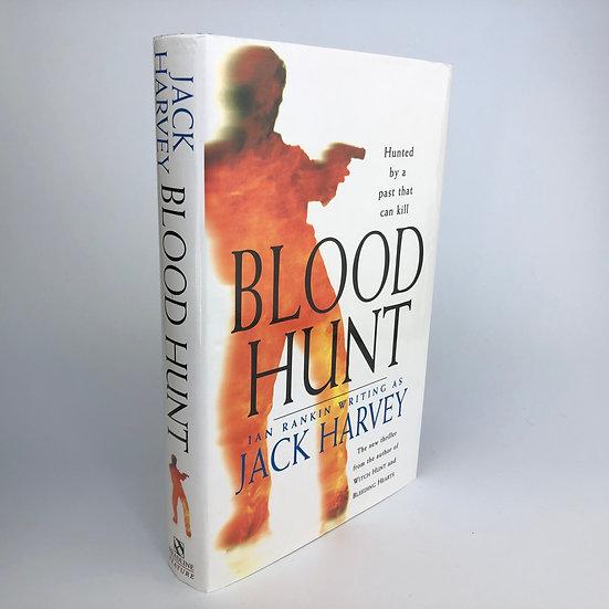 Blood Hunt signed by Ian Rankin / Jack Harvey 1st / 1st 1995