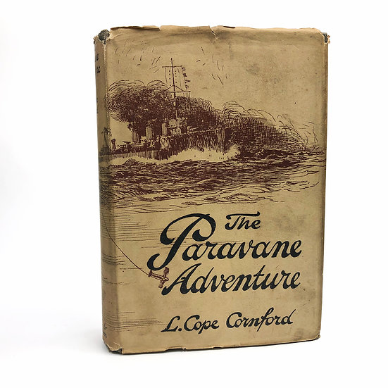 The Paravane Adventure signed by L. Cope Cornford 1st / 1st 1919