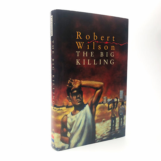 The Big Killing Signed by Robert Wilson 1st / 1st 1996