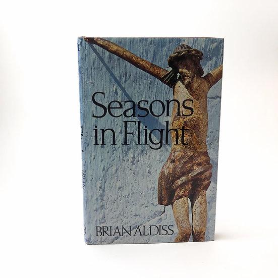 Seasons in Flight Signed Association Copy by Brian Aldiss 1st / 1st 1984