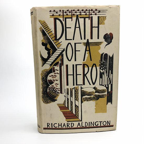 Death of a Hero by Richard Aldington 1st / 1st 1929