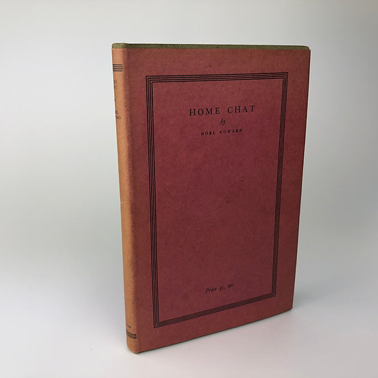 Home Chat by Noel Coward 1st / 1st 1927