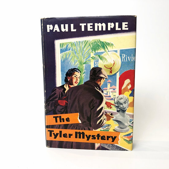 The Tyler Mystery by Paul Temple, 1st/1st, 1957