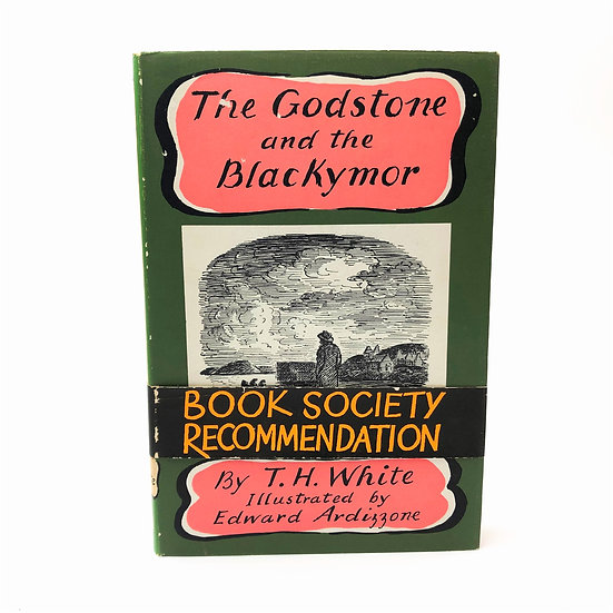 The Godstone and the Blackymor by T.H. White / Edward Ardizzone 1st / 1st 1959