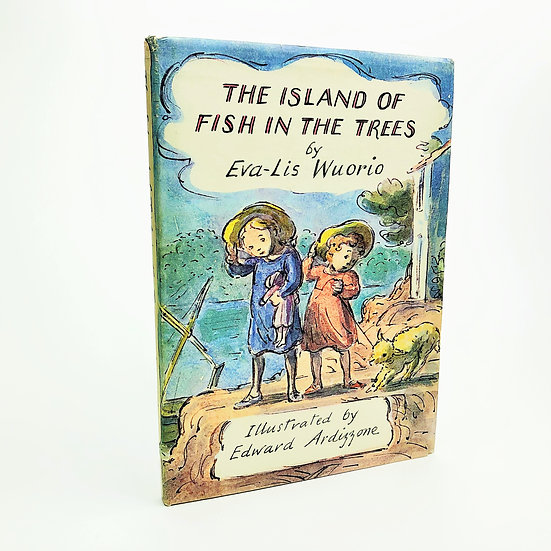 The Island of Fish in the Trees by Eva-Lis Wuorio / Edward Ardizzone 1st 1962