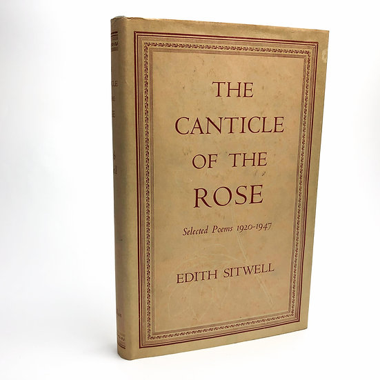 The Canticle of the Rose Signed Association copy Edith Sitwell 1st 1949