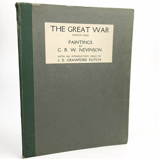 The Great War Fourth Year by C.R.W. Nevinson 1st / 1st 1919