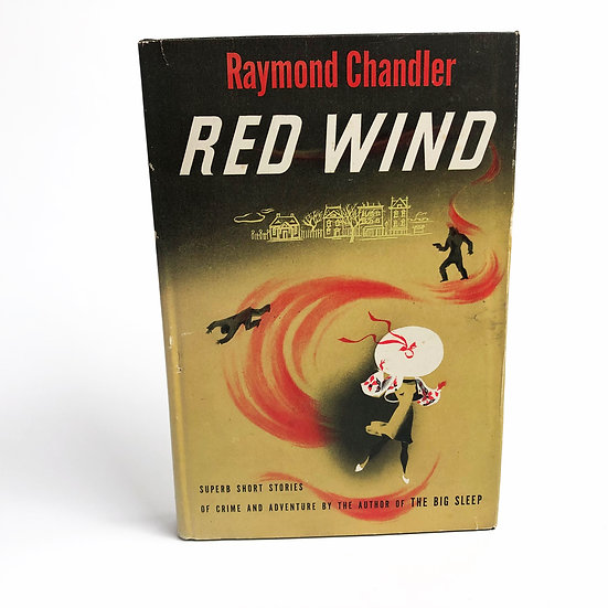 Red Wind by Raymond Chandler, 1st/1st, 1946