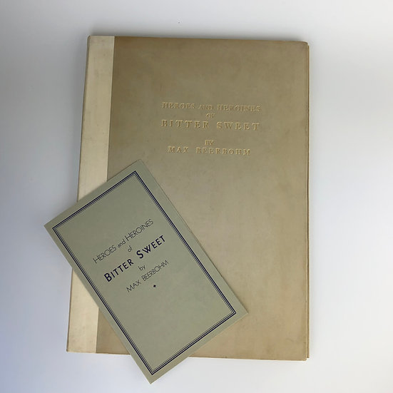 Heroes and Heroines of Bitter Sweet by Max Beerbohm signed portfolio 1931