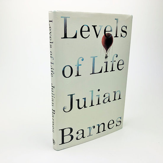 Levels of Life signed by Julian Barnes 1st / 1st 2013