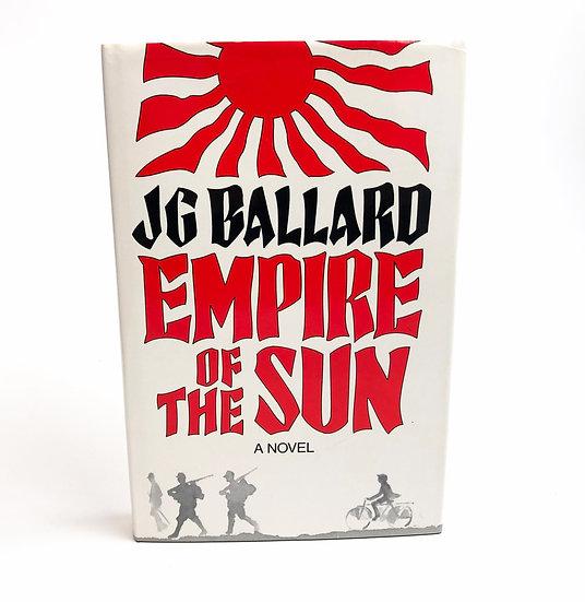 Empire of the Sun, J.G. Ballard, 1st/ 1st 1984