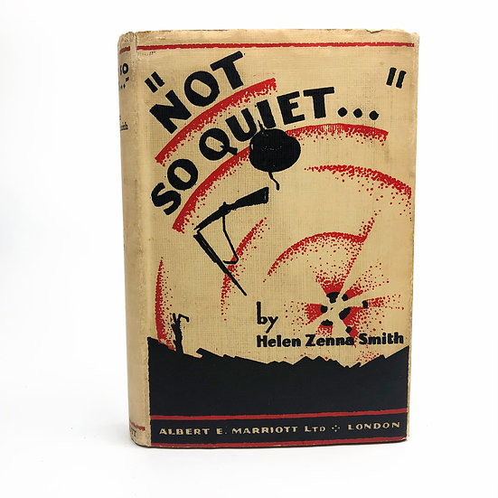 Not So Quiet.... by Helen Zenna Smith (Evadne Price) 1st / 1st 1930