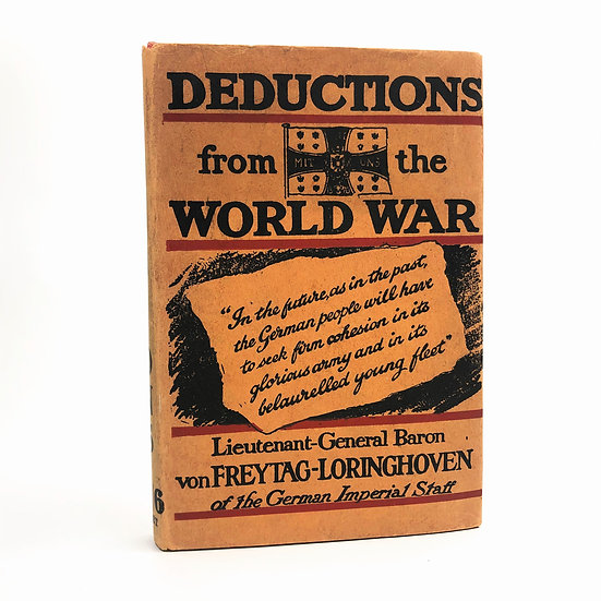 Deductions from the World War by Baron Von Freytag-Loringhoven 1st / 1st 1918