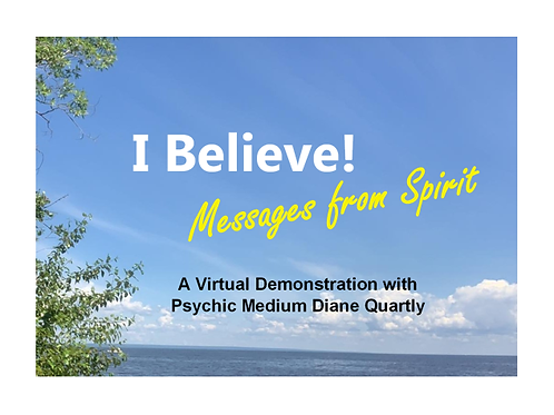 I Believe! Messages from Spirit.