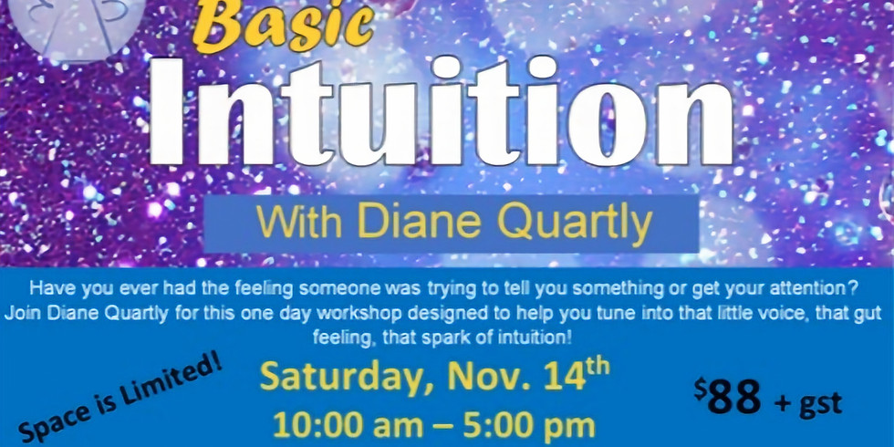 Basic Intuition with Diane Quartly