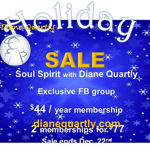Soul Spirit with Diane Quartly 2 Annual Memberships